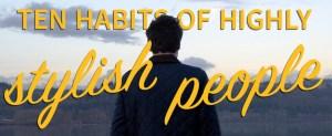 stylish people habits