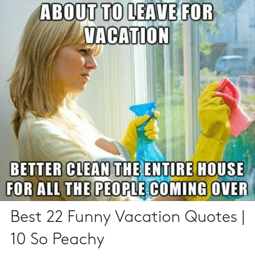 19 Excited For Vacation Memes Dude Memes