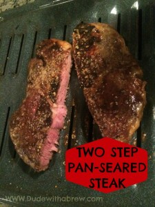 Two Step Pan-Seared Perfect Steak