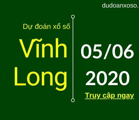 dự đoán xsvl 5/6/2020