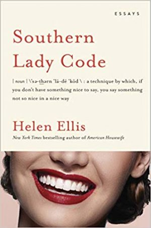 We're Reading Southern Lady Code by Helen Ellis