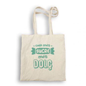 bolsa de tela com més sucre més dolç