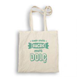 bossa de tela com més sucre més dolç