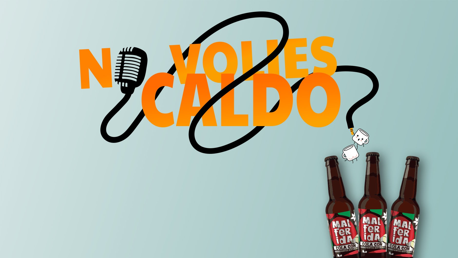podcast 4 malferida no volies caldo?