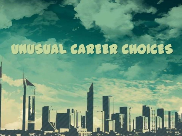 Unusual Career Choices You Never Knew Actually Existed