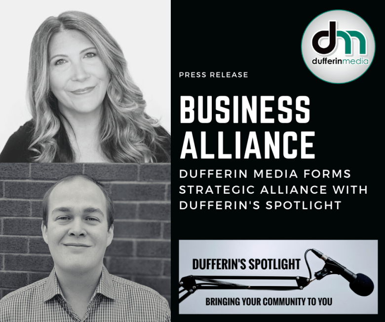 This is a photo that includes the logo and a photo of the owner of Dufferin Media, Sarah Clarke. It also includes the owner of Dufferin's Spotlight, Josh MacEwen, in addition to the logo for Dufferin's Spotlight.