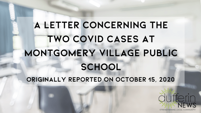A letter concerning the two COVID cases at Montgomery Village Public School - originally reported on October 15, 2020