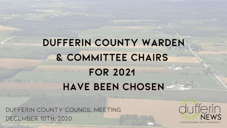 DUFFERIN COUNTY NAMES NEW WARDEN FOR 2021