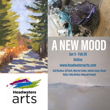 Headwaters Art Gallery - A New Mood -