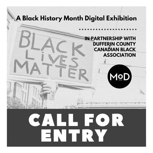 Halton-Peel-Dufferin Call for Entry - A Black History Month Exhibition - Museum of Dufferin