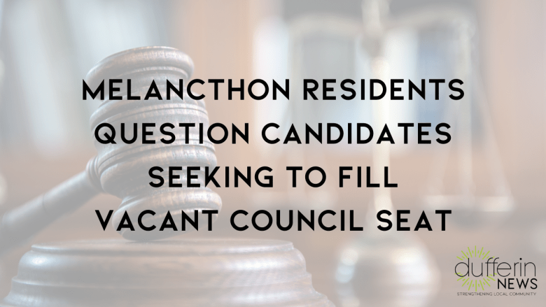 Melancthon Residents Question Candidates Seeking to Fill Vacant Council Seat