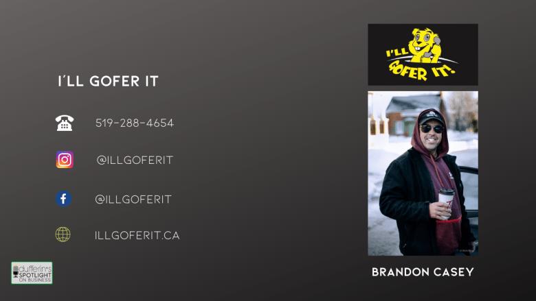 Brandon Casey - I'll Gofer It - Dufferin's Spotlight on Business