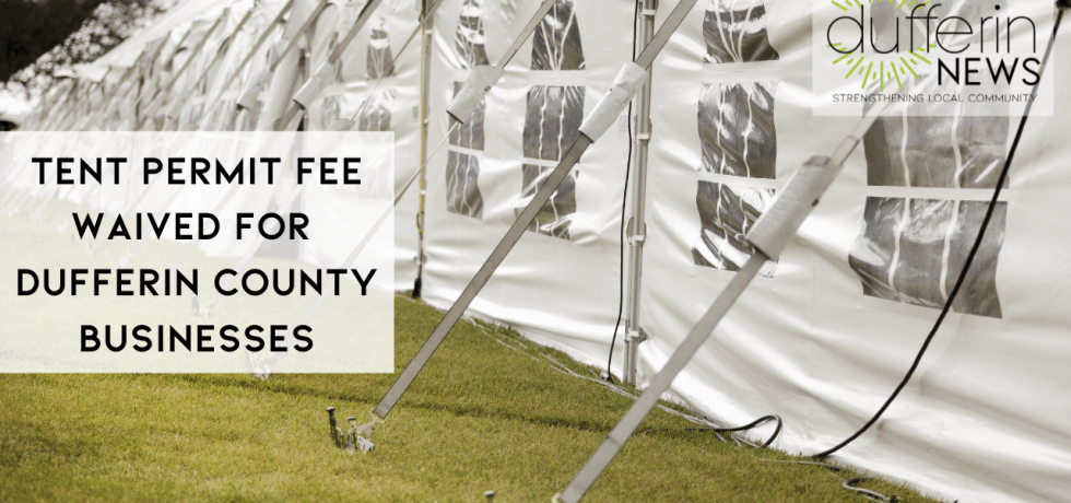 Tent Permit Fee Waived for Dufferin County Businesses