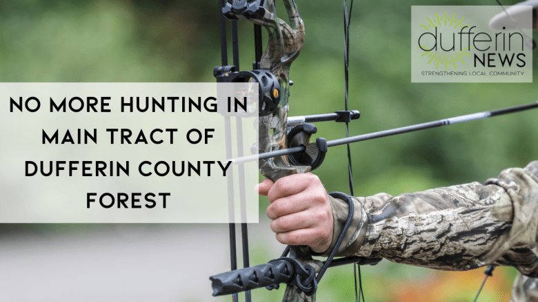 NO MORE HUNTING IN MAIN TRACT OF DUFFERIN COUNTY FOREST