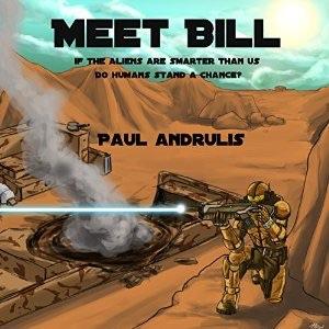 Looking for a Short-Sharp Sci-Fi Audio Book?  Meet Bill……
