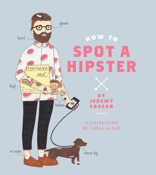 Would You Know How To Spot A Hipster?