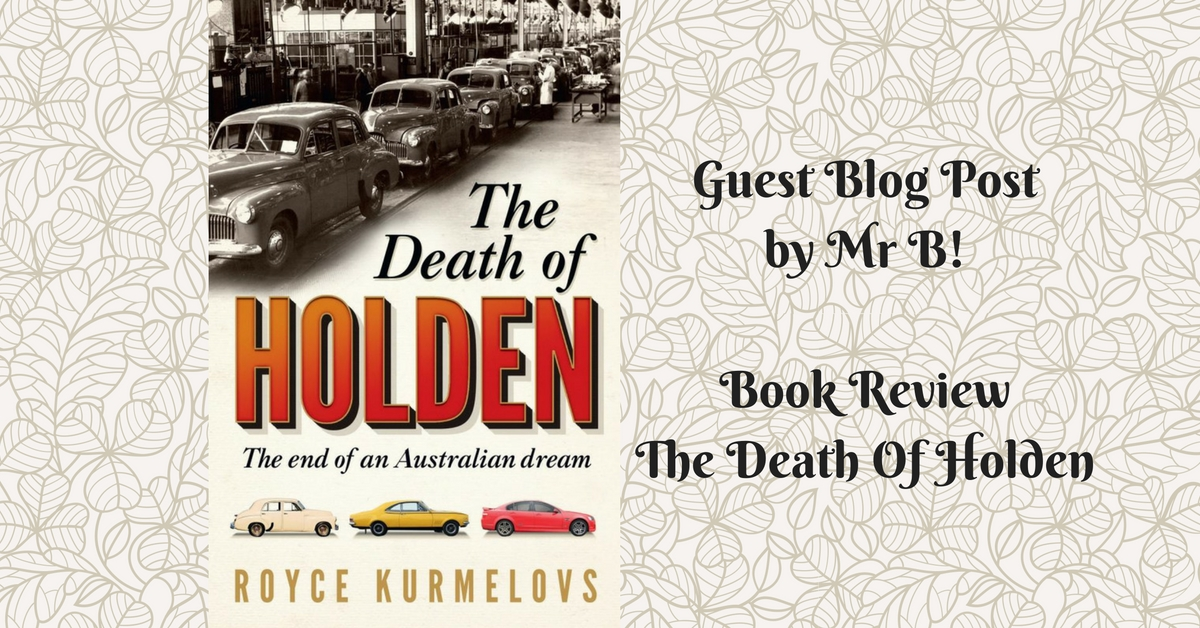 Guest Review Post By Mr B! The Death Of Holden