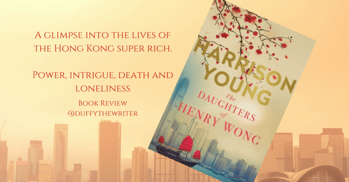 The Daughters Of Henry Wong review @duffythewriter