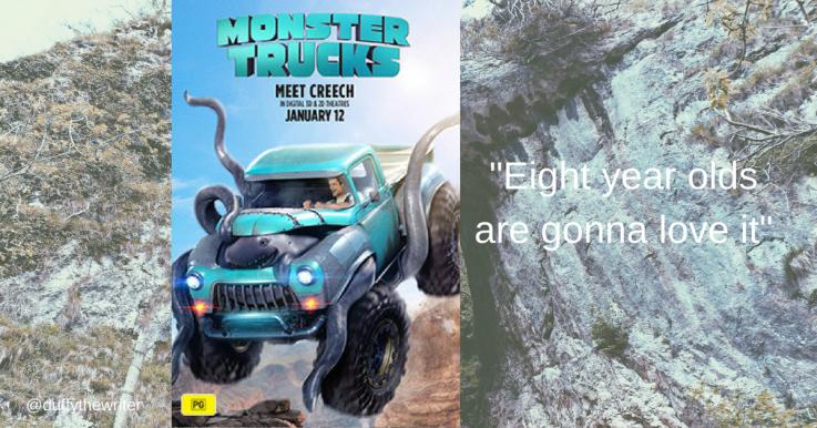 @duffythewriter review monster trucks movie