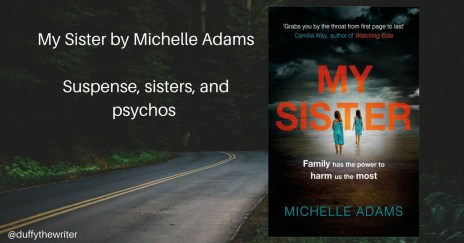 my-sister-michelle-adams review