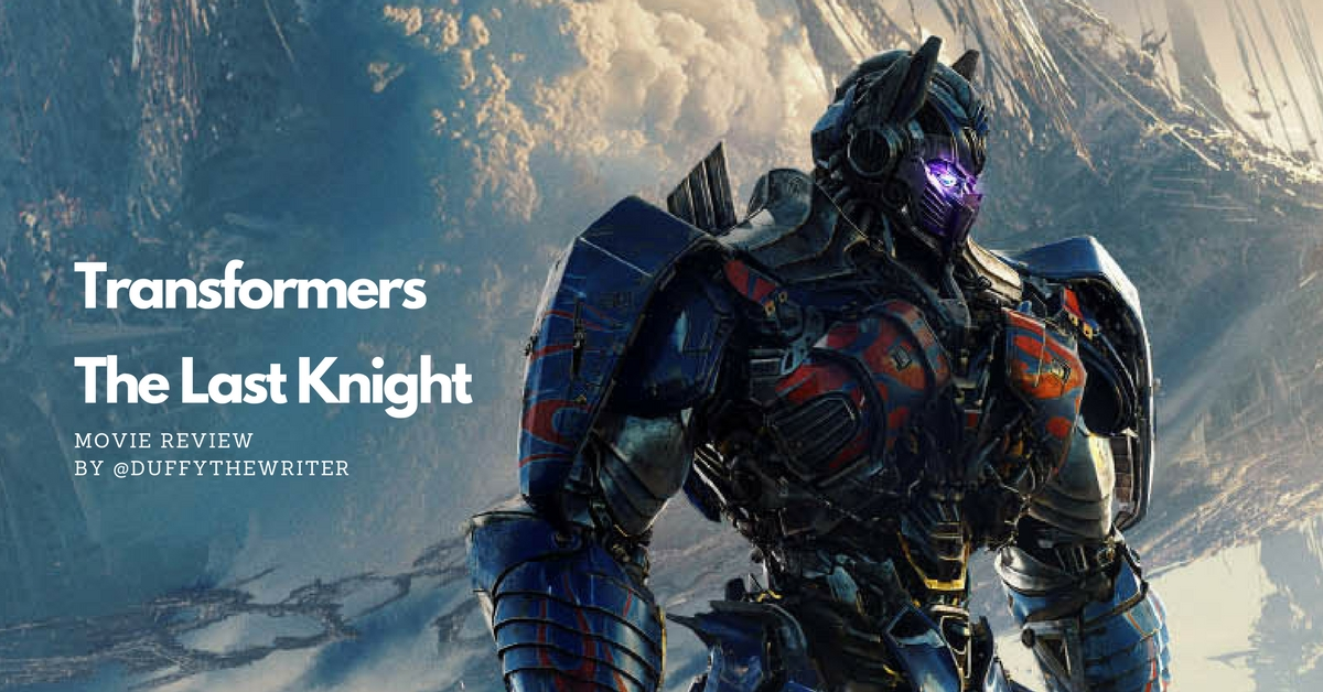 Transformers The Last Knight Review - Should It Be The Last Movie?
