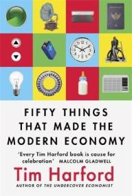 50 things that made the modern economy book review