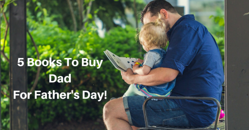 5 books to buy dad for Father's Day @duffythewriter