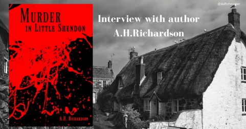 Murder in Little Shendon A.H.Richardson by @duffythewriter