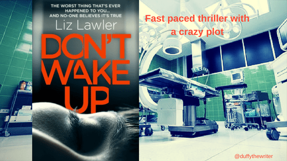 Don't Wake Up - A Thriller With A Crazy Plot!
