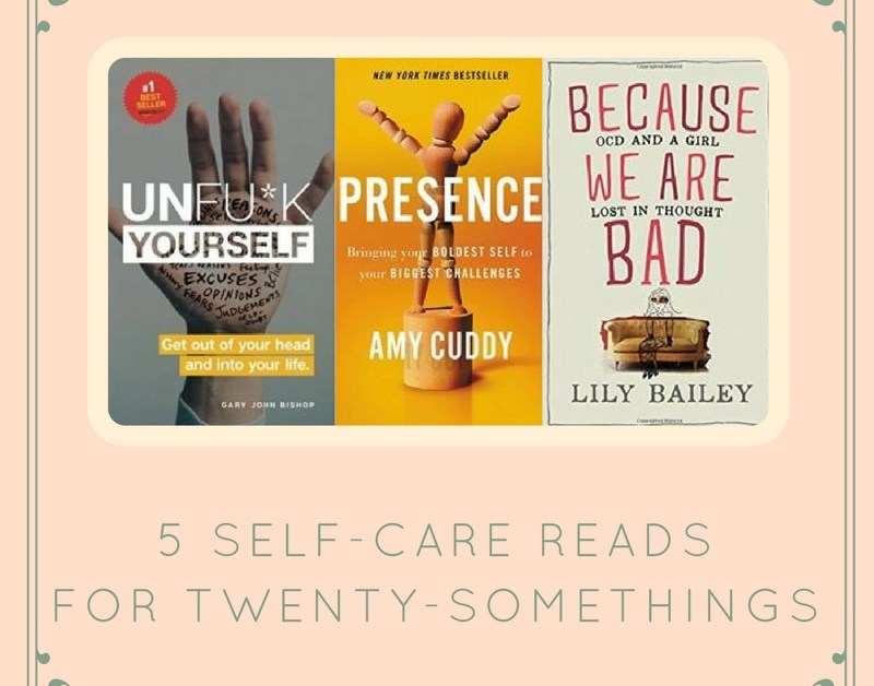 Top 5 Self Care Reads For 20 somethings