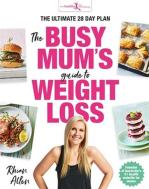 the busy mum's guide to losing weight