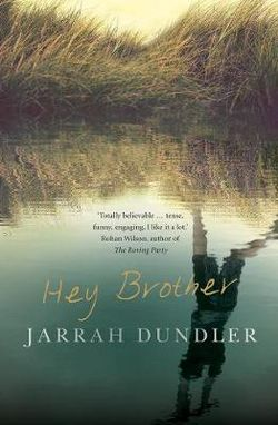 Hey Brother Jarrah Dundler