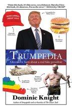 Trumpedia by Dom Knight