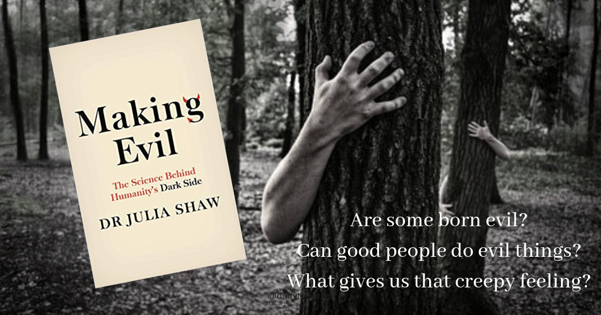 making evil. a peek into humanity