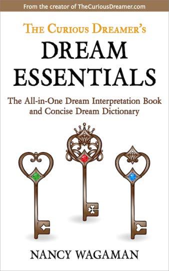 The Curious Dreamer's Dream Essentials. Interpret your dreams. Dream handbook