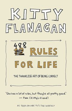 Kitty Flanagan 488 Rules for Life Book Review