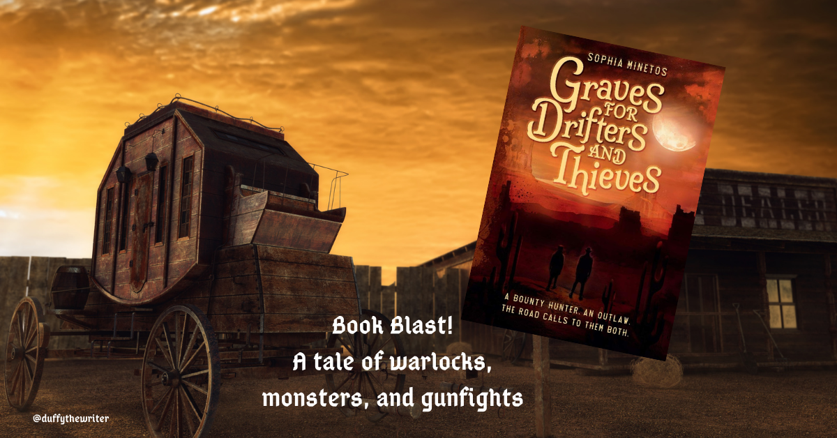 graves for drifters and thieves book blast duffythewriter
