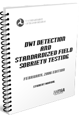 2006 DUI Detection & Field Sobriety Tests Student Manual