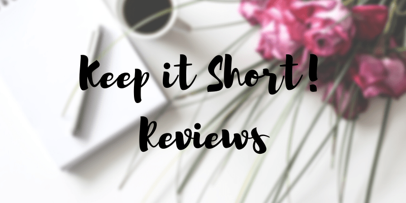 Keep it Short Reviews The Fiery Crown and Something to Talk About