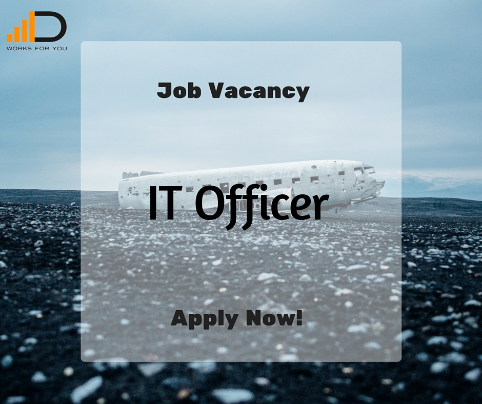 Job Vacancy - IT Officer in Nairobi - Duma Works Blog