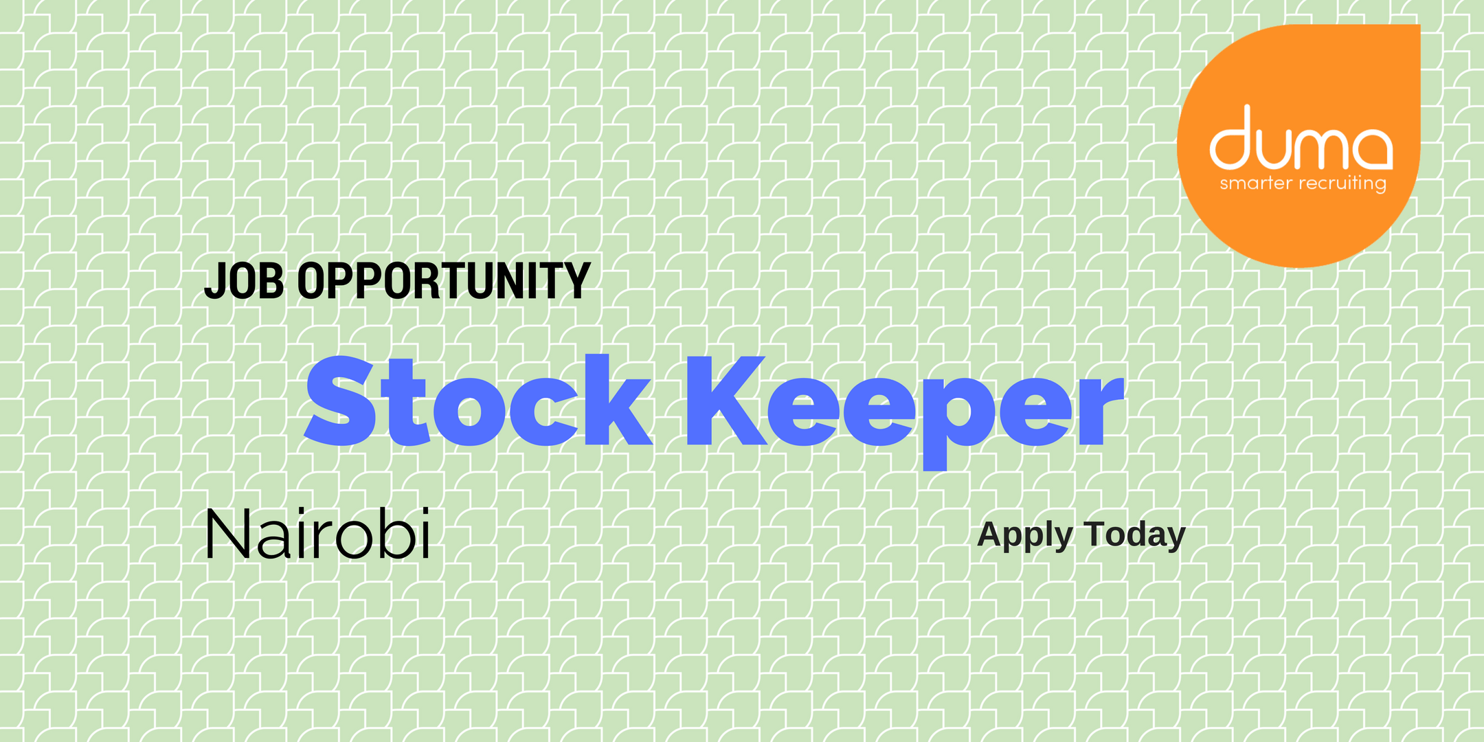 Apply for this Stock Keeper Vacancy today