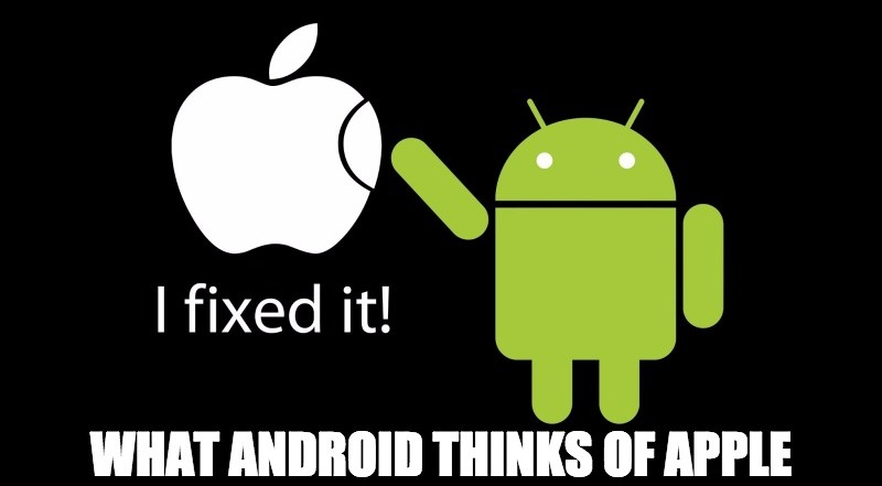 android meme what android thinks of apple