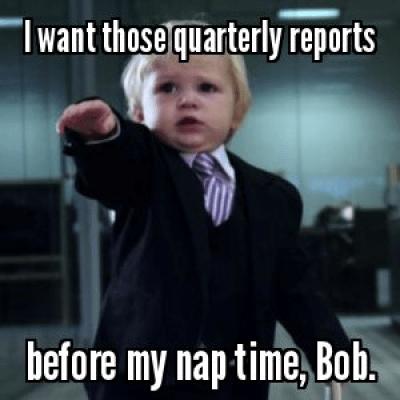 quarterly reports meme