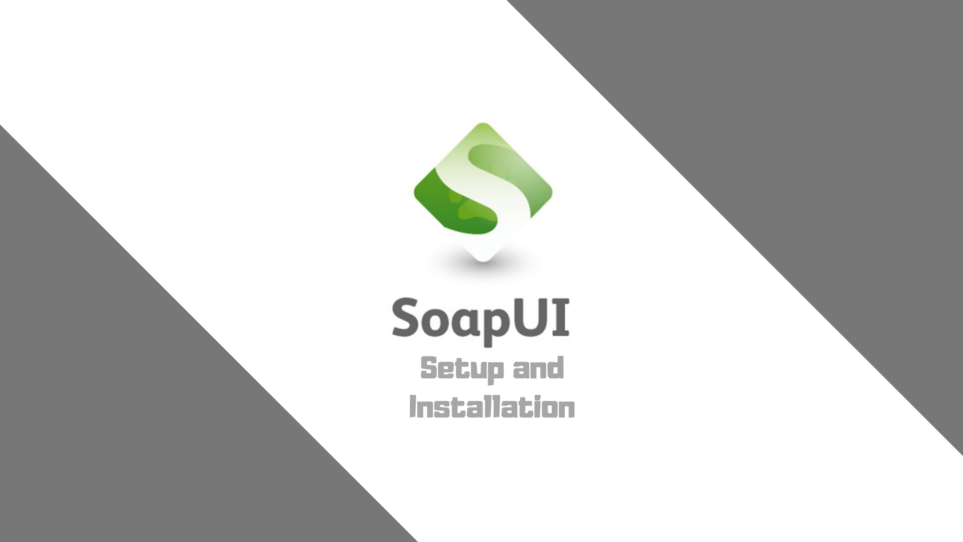 SoapUI Testing Tutorial | Setup and Installation | Dumb IT Dude