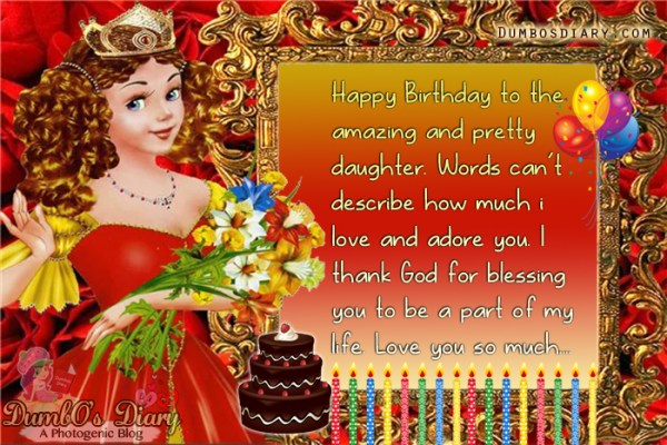 Happy Birthday Wishes For Your Daughter