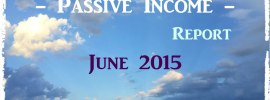 [Dumb] Passive Income Report for June 2015