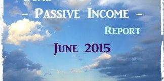 Passive Income Report June 2015