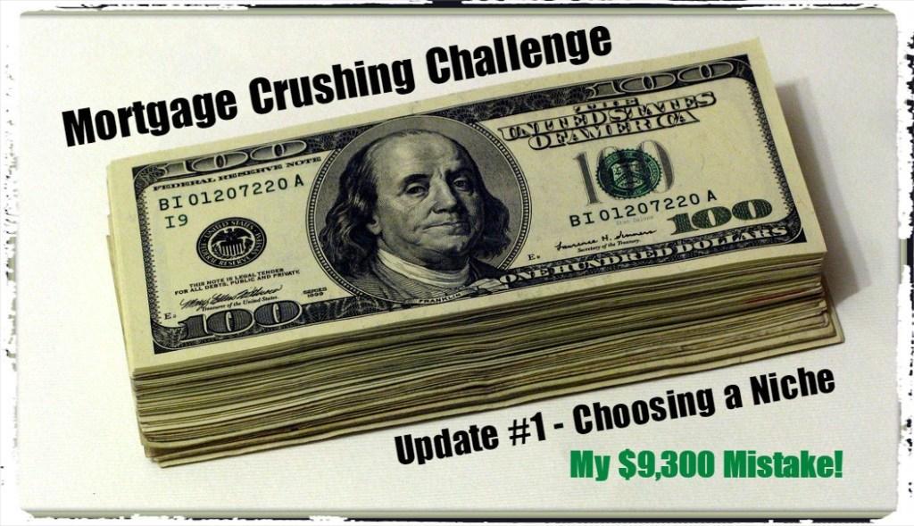 Choosing a Niche - Mortgage Crushing Challenge