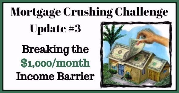 mortgage crushing challenge update 3
