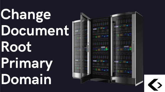 Change Primary Domain Document Root in Cpanel